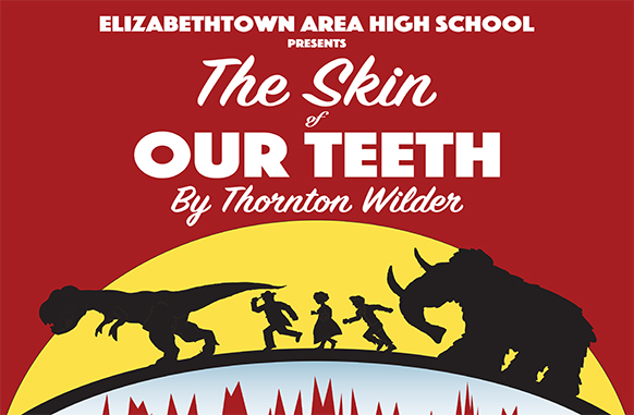 EAHS to Present Pulitzer Prize Winning Drama The Skin of Our Teeth