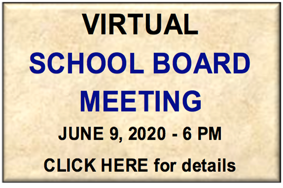 Virtual School Board Meeting - June 9, 2020