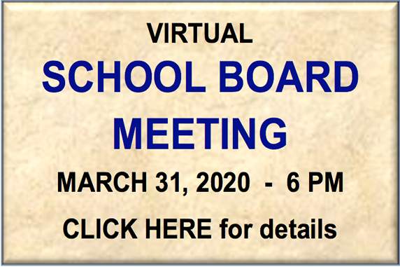 Virtual School Board Meeting - March 31, 2020