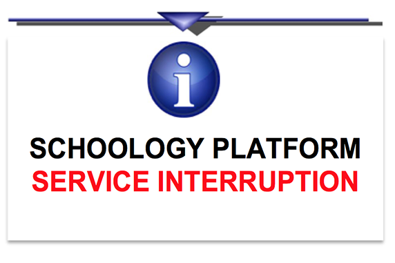 Schoology Platform Service Interruption