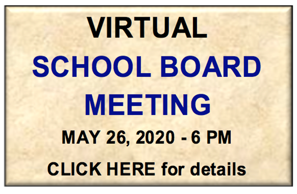 Virtual School Board Meeting - May 26, 2020